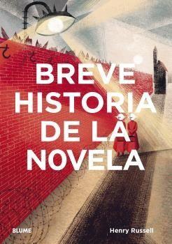 BREVE HISTORIA DE LA NOVELA