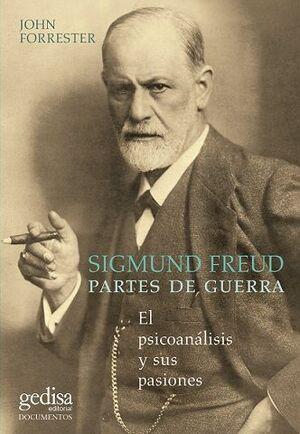 SIGMUND FREUD. PARTES DE GUERRA (N.E.)