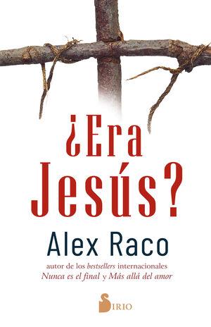 ¿ERA JESÚS?