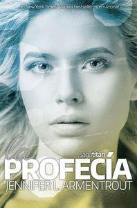 LA PROFECIA (TITAN #4)