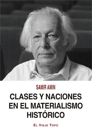 CLASES Y NACIONES EN EL MATERIALISMO HISTORICO