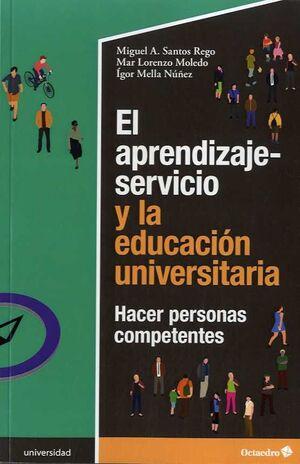 APRENDIZAJE-SERVICIO Y LA EDUCACIÓN UNIVERSITARIA, EL