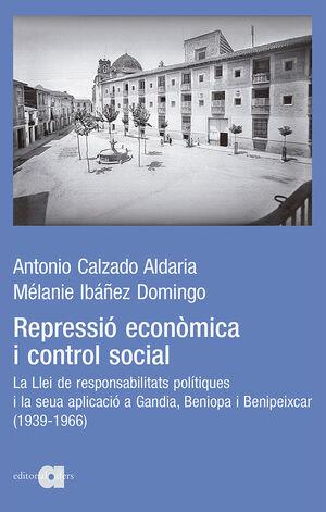 REPRESSIÓ ECONÒMICA I CONTROL SOCIAL