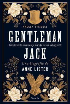 GENTLEMAN JACK. UNA BIOGRAFIA DE ANNE LISTER