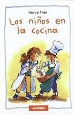 NIÑOS EN LA COCINA.ACRIBIA