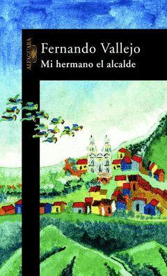 MI HERMANO EL ALCALDE.ALFAG-LITER-RUST