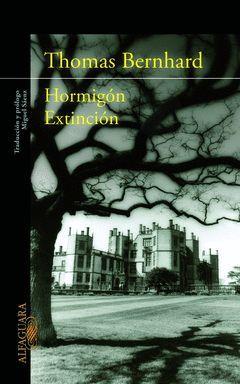 HORMIGON / EXTINCION. ALFAGUARA-RUST