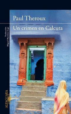 CRIMEN EN CALCUTA,UN. ALFAGUARA-RUST