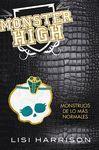 MONSTER HIGH.02.MONSTRUOS DE LO MÁS NORMALES.ALFAGUARA-TDURA