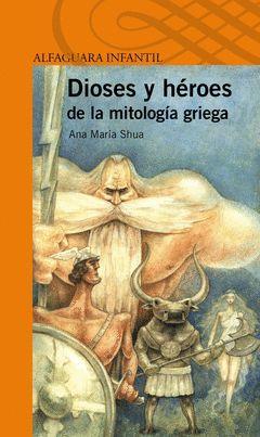 DIOSES Y HÉROES DE LA MITOLOGIA GRIEGA