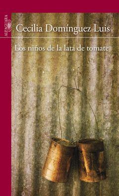 NIÑOS DE LA LATA DE TOMATE,LOS. ALFAGUARA-JUV-RUST