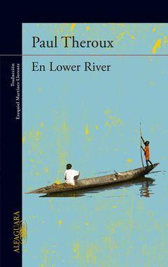 LOWER RIVER,EN.ALFAGUARA-RUST