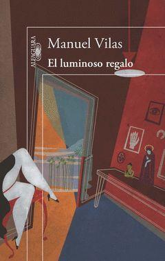 LUMINOSO REGALO,EL.ALFAGUARA-RUST