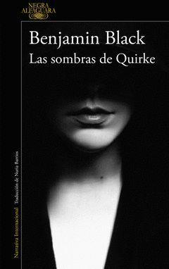 SOMBRAS DE QUIRKE,LAS.QUIRKE-007.ALFAGUARA-RUST