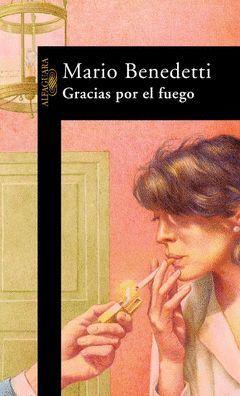 GRACIAS POR EL FUEGO.ALFAG-LITERAT