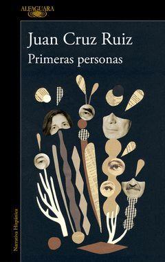 PRIMERAS PERSONAS.ALFAGUARA-RUST
