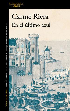 EN EL ULTIMO AZUL (EDICION CONMEMORATIVA POR EL 25º ANIVERSARIO DE LA PUBLICACIO