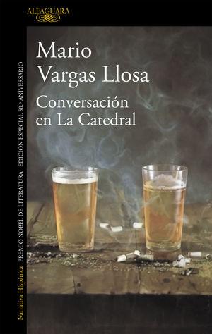CONVERSACION EN LA CATEDRAL (EDICION ESPECIAL 50.º ANIVERSARIO)