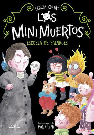 ESCUELA DE SALVAJES,LOS MINIMUERTOS 3