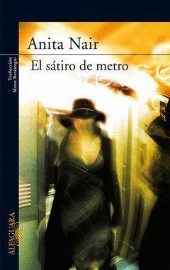 SATIRO DEL METRO,EL.ALFAG-LITER-RUST