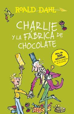 CHARLIE Y LA FABRICA DE CHOCOLATE (COLECCION ALFAGUARA CLASICOS)