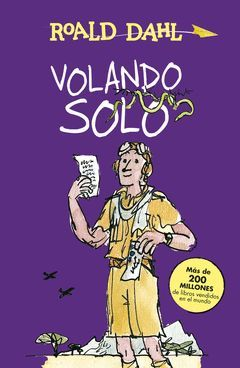 VOLANDO SOLO (COLECCION ALFAGUARA CLASICOS)