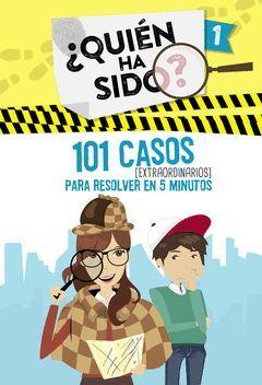 101 CASOS EXTRAORDINARIOS PARA RESOLVER EN 5 MINUTOS (SERIE ¿QUIEN HA SIDO? 1)