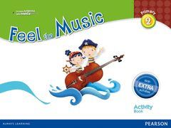 FEEL THE MUSIC 2 ACTIVITY BOOK PACK (EXTRA CONTENT)