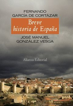 BREVE HISTORIA DE ESPAÑA (ED. ACTUALIZADA 2011). ALIANZA-DURA