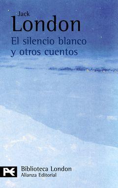 EL SILENCIO BLANCO Y OTROS CUENTOS