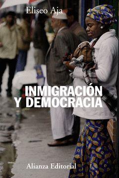 INMIGRACIÓN Y DEMOCRACIA.ALIANZA-RUST