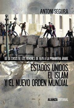 ESTADOS UNIDOS, EL ISLAM Y EL NUEVO ORDEN MUNDIAL. ALIANZA-RUST