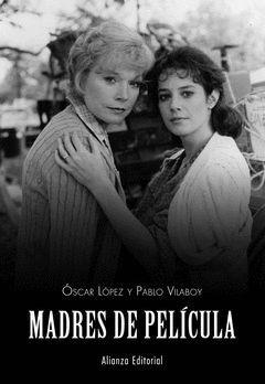 MADRES DE PELÍCULA.ALIANZA-RUST