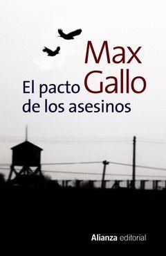 PACTO DE LOS ASESINOS,EL. ALIANZA-2013