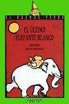 ULTIMO ELEFANTE BLANCO,EL.DV-102