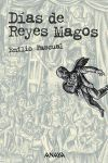 DIAS DE REYES MAGOS.LAZARILLO 98.ANAYA