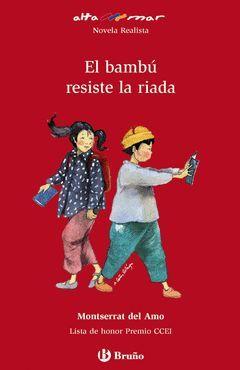 BAMBU RESISTE LA RIADA, EL.ALTAMAR-100-INF