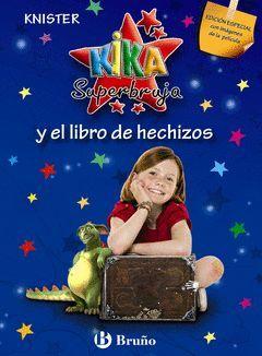 KIKA SUPERBRUJA Y EL LIBRO DE HECHIZOS. .EDICIÓN ESPECIAL-0.