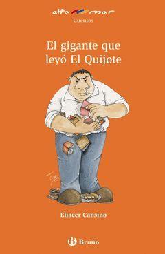 GIGANTE QUE LEYO EL QUIJOTE,EL.ALTAMAR-165-INF-BRUÑO