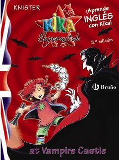 KIKA SUPERWITCH-2. AT VAMPIRE CASTLE.BRUÑO-INF