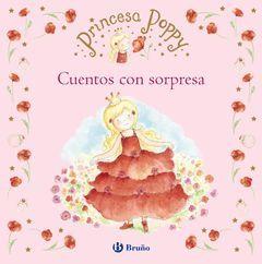 PRINCESA POPPY. CUENTOS CON SORPRESA