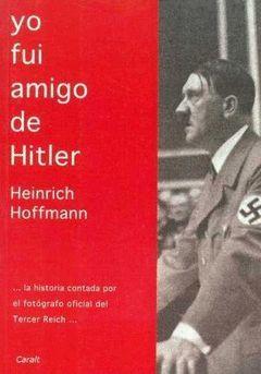 YO FUI AMIGO DE HITLER.CARALT-RUST