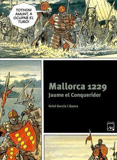 MALLORCA 1229. JAUME EL CONQUERIDOR