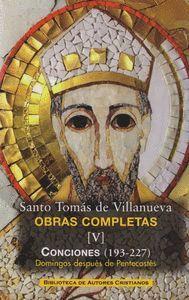 OBRAS COMPLETAS DE SANTO TOMÁS DE VILLANUEVA. V: CONCIONES 193-227. DOMINGOS DES