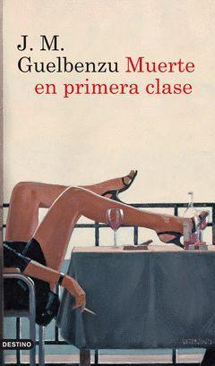 MUERTE EN PRIMERA CLASE.AYD- 1238-RUST