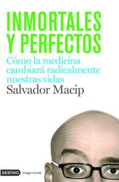 INMORTALES Y PERFECTOS.IMAGO MUNDI-147-RUST