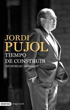 TIEMPO DE CONSTRUIR. MEMORIAS (1980-1993).IMAGO MUNDI-170-DURA