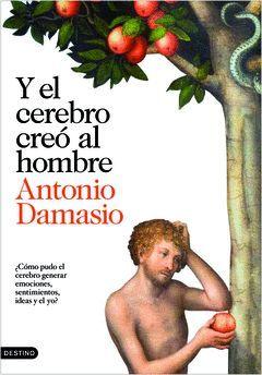Y EL CEREBRO CREO AL HOMBRE. DESTINO-IMAGO MUNDI-RUST.