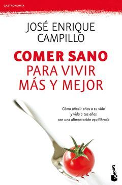 COMER SANO PARA VIVIR MAS Y MEJOR. BOOKET-4151