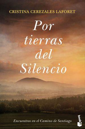 POR TIERRAS DEL SILENCIO